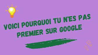 Etre premier sur Google n'est pas si simple