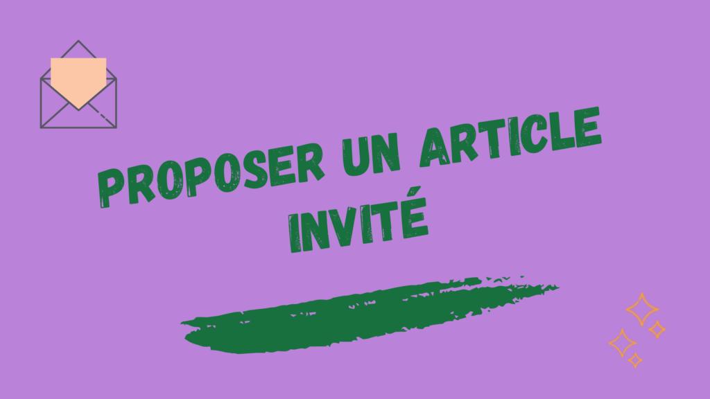 Proposer un article invité pour faire connaître son site